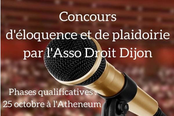 Concours d'éloquence et de plaidoirie - par l'Asso Droit Dijon - 25 octobre 2018